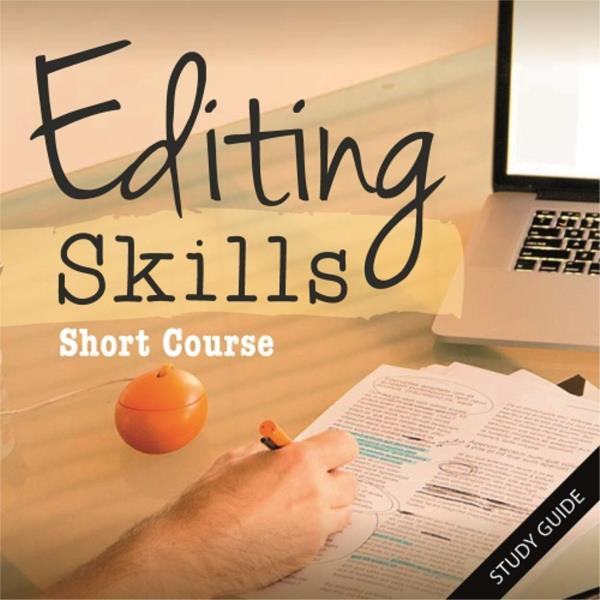 Editing Skills Short Course