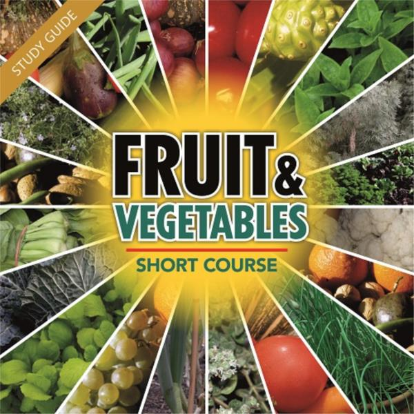 Fruit and Vegetables Short Course