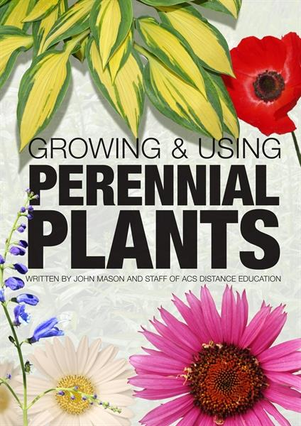 Growing and Using Perennial Plants