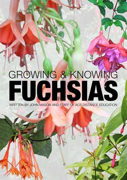 Growing & Knowing Fuchsias- pdf ebook