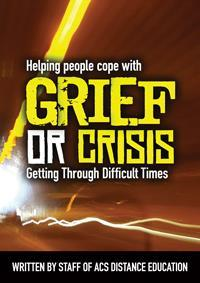 Helping people cope with Grief or Crisis- PDF Ebook