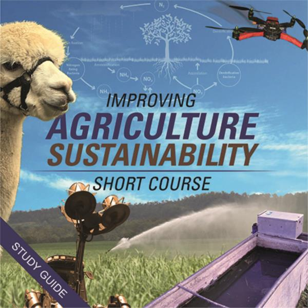 Improving Agricultural Sustainability Short Course