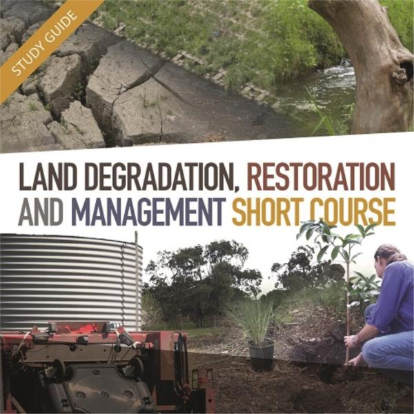 Short Course- Land degradation restoration and management