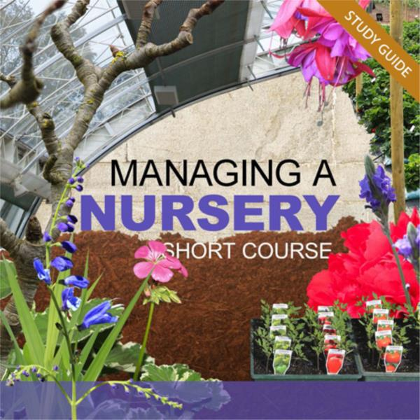 Managing a Nursery- Short Course