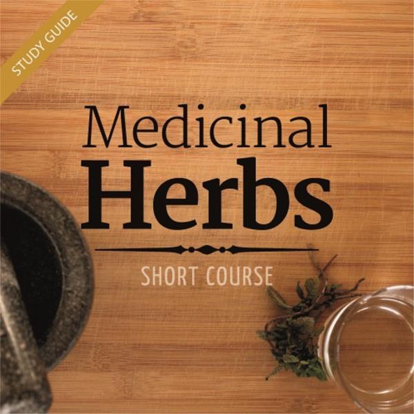 Medicinal Herbs- Short Course