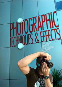 Photographic Techniques and Effects- PDF ebook