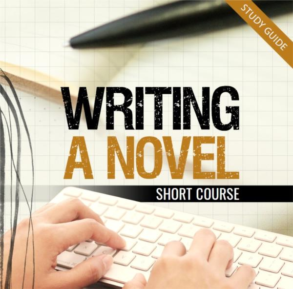 Writing a Novel - Short Courses